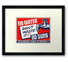 No Water No Guns -- WPA Framed Print