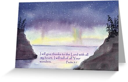 Northern Lights - Psalm 9:1  by Diane Hall