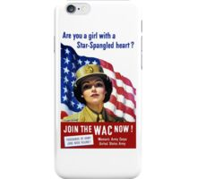 Join The WAC Now -- Army Recruiting iPhone Case/Skin