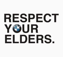 Respect your elders BMW by boostedartwork