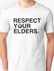 Respect your elders BMW Unisex T-Shirt