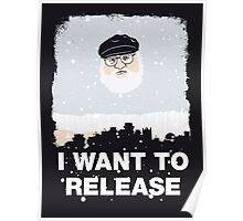 I want to release Poster