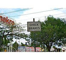 Check the brakes! Photographic Print