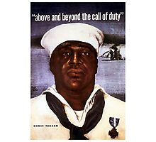 Dorie Miller -- Above And Beyond The Call Photographic Print