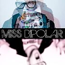 Miss BiPolar by brucejohnson