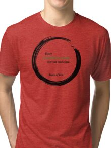 Motivational Comfort Zone Quote Tri-blend T-Shirt