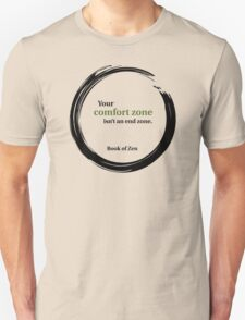 Motivational Comfort Zone Quote T-Shirt