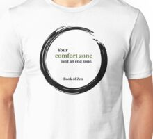 Motivational Comfort Zone Quote Unisex T-Shirt