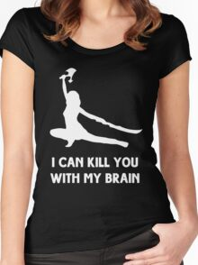 I can kill you with my brain Women's Fitted Scoop T-Shirt