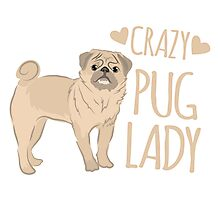 Crazy Pug Lady Photographic Print