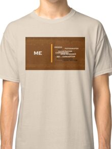 Too many skills you can do Classic T-Shirt