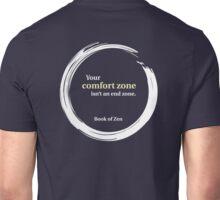 Inspirational Comfort Zone Quote Unisex T-Shirt