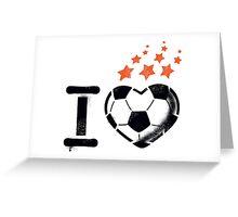 I love football (soccer) Greeting Card