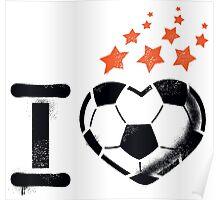 I love football (soccer) Poster