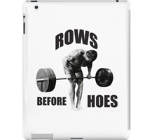 Rows Before Hoes - Gym Humor iPad Case/Skin
