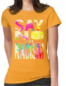 SAY NO TO RACISM - BLACK Womens Fitted T-Shirt