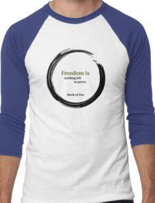 Inspirational Freedom Quote Men's Baseball ¾ T-Shirt