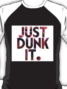 Just Dunk IT - Darius T-Shirt