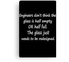 Funny engineer geek quote geek funny nerd Canvas Print