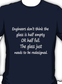 Funny engineer geek quote geek funny nerd T-Shirt
