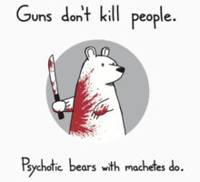 Psychotic bears by ggwp