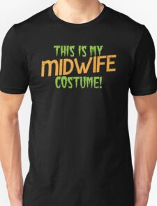 This is my MIDWIFE costume T-Shirt