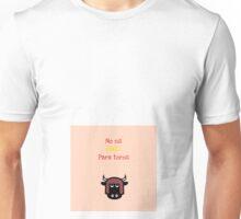 No es pais para toros Unisex T-Shirt