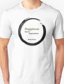 Zen Happiness Quote T-Shirt