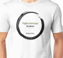Evolution Life Quote Unisex T-Shirt