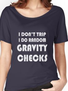 Gravity check geek funny nerd Women's Relaxed Fit T-Shirt