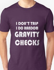 Gravity check geek funny nerd T-Shirt