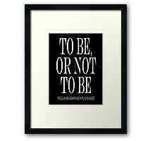 William Shakespeare, play, Hamlet, To be, or not to be Framed Print