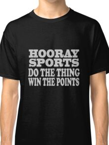 Hooray sports win points geek funny nerd Classic T-Shirt