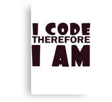 I code therefore i am geek funny nerd Canvas Print