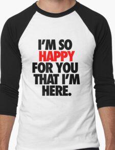 SO HAPPY FOR YOU. Men's Baseball ¾ T-Shirt