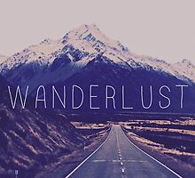 Wanderlust by Aperture4Advntr