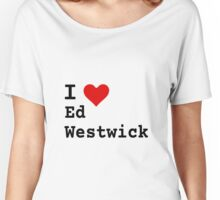 I ♥ Ed Westwick Women's Relaxed Fit T-Shirt
