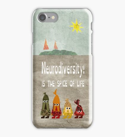 Neurodiversity is the spice of life iPhone Case/Skin