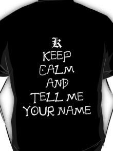 death note keep calm and tell me your name anime manga shirt T-Shirt