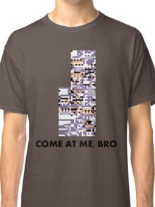 MissingNo - Come at me bro Classic T-Shirt