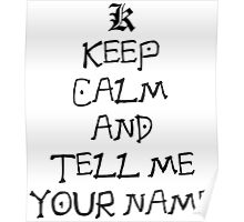 death note keep calm and tell me your name anime manga shirt Poster