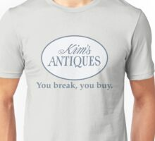 Kim's Antiques Shirt – You Break, You Buy Unisex T-Shirt