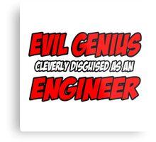 Evil Genius .. Engineer Metal Print