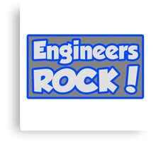 Engineers Rock! Canvas Print
