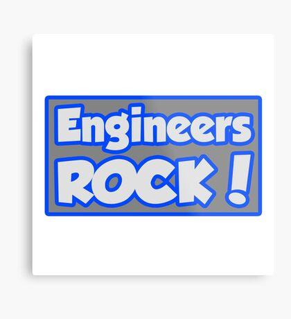 Engineers Rock! Metal Print