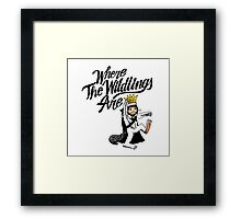 Where The Wildlings Are Framed Print