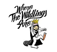 Where The Wildlings Are Photographic Print