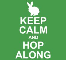 keep calm and hop along by OTBphotography