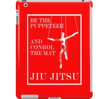 Be the Puppeteer and Control the Mat Jiu Jitsu White  iPad Case/Skin