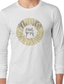 Treat Yo Self – Gold Long Sleeve T-Shirt